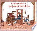 A Picture Book of Benjamin Franklin Book