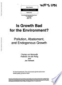 Is Growth Bad for Environment?