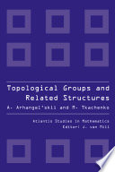 Topological Groups and Related Structures, An Introduction to Topological Algebra.