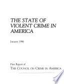 State Of Violent Crime In America