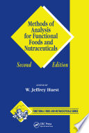 Methods of Analysis for Functional Foods and Nutraceuticals  Second Edition Book