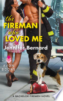 The Fireman Who Loved Me