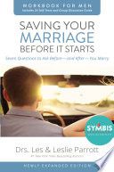 Saving Your Marriage Before It Starts Workbook for Men Updated Book
