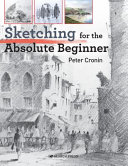 Sketching for the Absolute Beginner Book