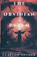 The Obsidian Psalm