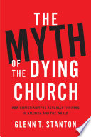 The Myth of the Dying Church Book