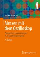 Messen mit dem Oszilloskop: Praxisnahes Lernen mit einem ...