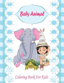Baby Animal Coloring Book For Kids
