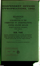 Independent Offices Appropriation Bill 1962