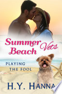 Summer Beach Vets Playing The Fool Book 4