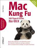 Mac Kung Fu - 300 Tipps Und Tricks Fur OS X
