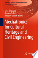 Mechatronics for Cultural Heritage and Civil Engineering Book