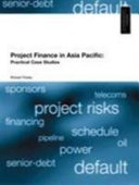 Project Finance in Asia Pacific Book