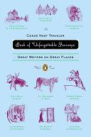 The Conde Nast Traveler Book of Unforgettable Journeys  Volume II