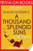 A Thousand Splendid Suns by Khalid Hosseini  Trivia on Books