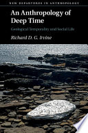 An Anthropology of Deep Time