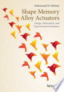 Shape Memory Alloy Actuators Book