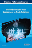 Uncertainties and Risk Assessment in Trade Relations [Pdf/ePub] eBook