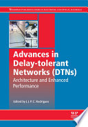 Advances in Delay tolerant Networks  DTNs  Book