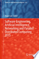 Software Engineering  Artificial Intelligence  Networking and Parallel Distributed Computing 2015