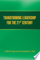 Transforming Leadership for the 21st Century