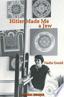 Hitler Made Me a Jew