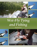Wet Fly Tying and Fishing