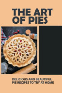 The Art Of Pies Book