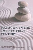 Managing in the Twenty first Century