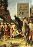 Encyclopedia of Italian Renaissance   Mannerist Art Book