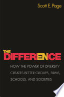 """The Difference: How the Power of Diversity Creates Better Groups, Firms, Schools, and Societies New Edition"" by Scott E. Page"