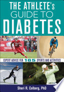 """The Athlete's Guide to Diabetes"" by Sheri R. Colberg"