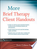 """More Brief Therapy Client Handouts"" by Kate Cohen-Posey"