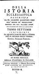 Contenente La Quarta Parte della Storia del IV. Secolo della Chiesa