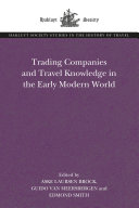 Trading Companies and Travel Knowledge in the Early Modern World