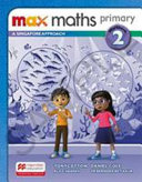 Books - Max Maths Primary - A Singapore Approach Wb 2 | ISBN 9781380017789