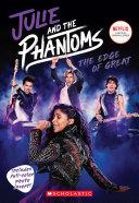 The Edge of Great (Julie and the Phantoms, Season One Novelization) Pdf/ePub eBook