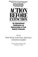 Action Before Extinction