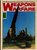 The Illustrated Encyclopedia of 20th Century Weapons and Warfare