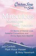 Chicken Soup for the Soul  Miraculous Messages from Heaven