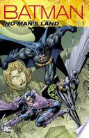 Batman  No Man s Land Vol  1  New Edition