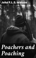 Poachers and Poaching [Pdf/ePub] eBook
