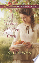 A Home Of Her Own  Mills   Boon Love Inspired Historical