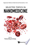 Selected Topics in Nanomedicine