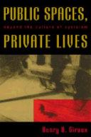 Public Spaces  Private Lives