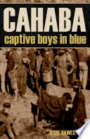 CAHABA  Captive Boys in Blue  Expanded  Annotated
