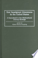 New Immigrant Literatures in the United States Book