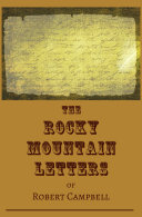 The Rocky Mountain Letters of Robert Campbell