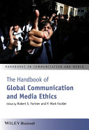 Pdf The Handbook of Global Communication and Media Ethics