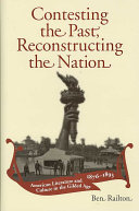 Contesting the Past  Reconstructing the Nation